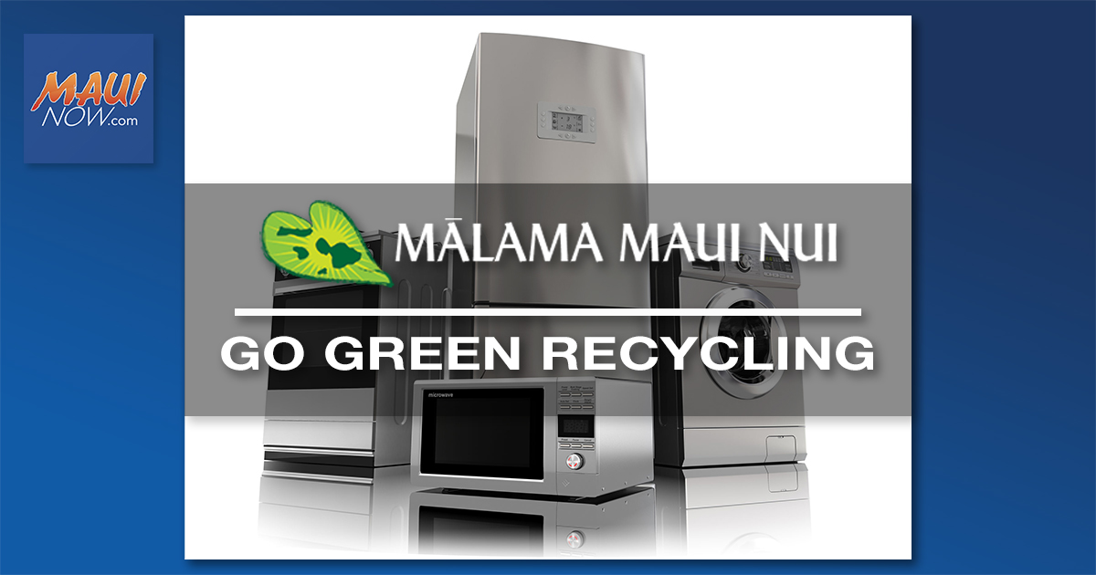 Mālama Maui Nui's By Appointment Go Green Recycling Event, Aug. 15