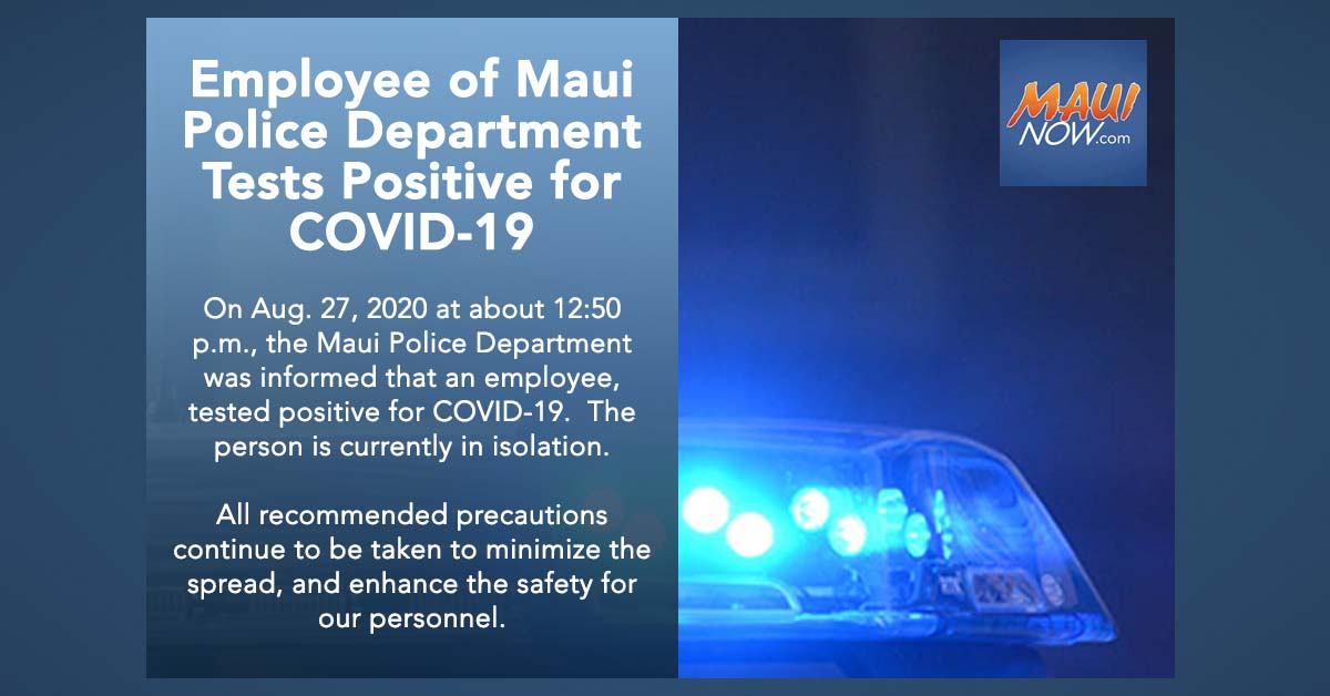 Employee of Maui Police Department Tests Positive for COVID-19