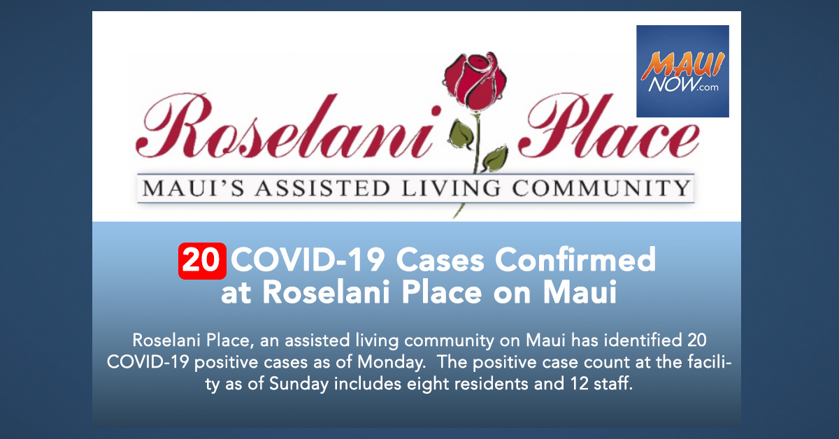 20 COVID-19 Cases Confirmed at Roselani Place, Assisted Living Community on Maui
