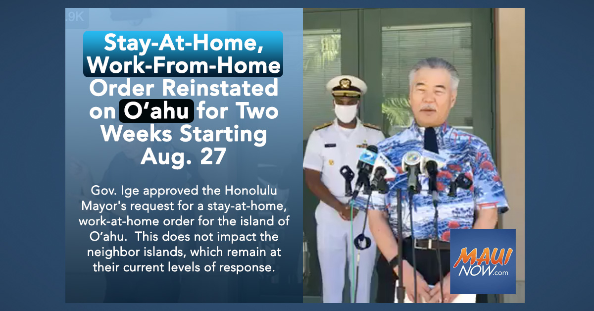Stay-At-Home, Work-From-Home Order Reinstated on O'ahu for Two Weeks Starting Aug. 27