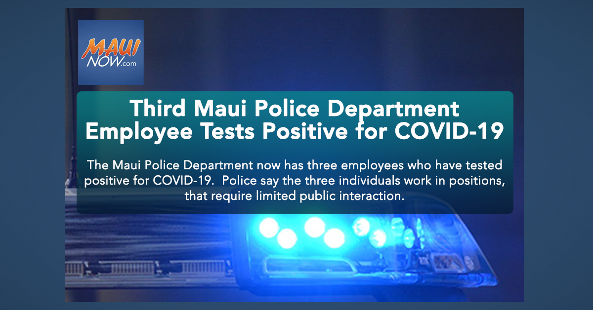 Third Maui Police Department Employee Tests Positive for COVID-19