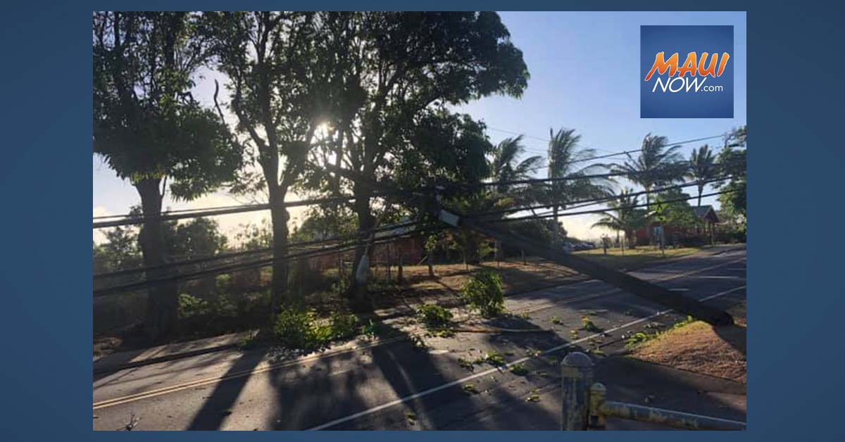 UPDATE: 450 Customers Have Power Restored in Pā'ia, After Four Power Poles Are Downed