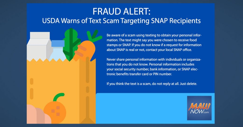 State Warns Of Text Scam Targeting Snap Recipients Maui Now Hawaii News