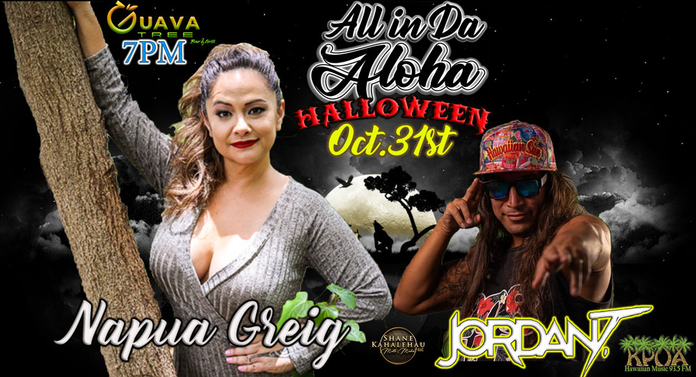 All in Da Aloha to Live Stream Free Napua Greig and Jordan T Concert on Halloween