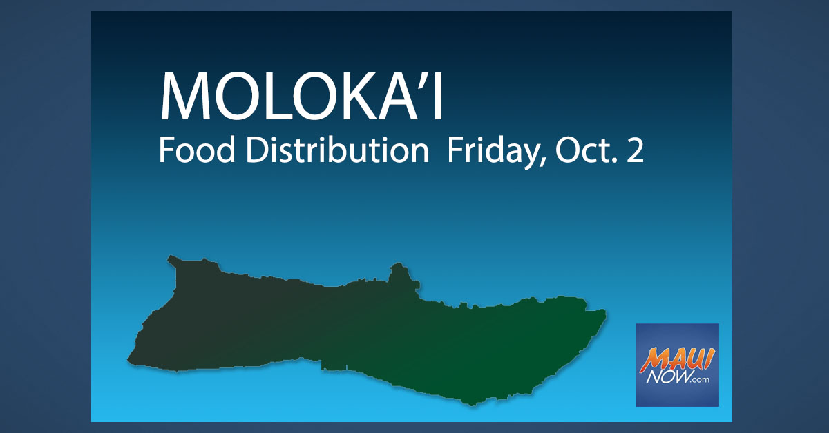 Food Distribution on Molokaʻi on Friday, Oct. 2