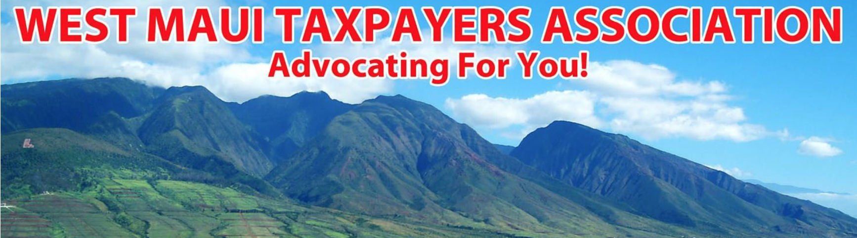 West Maui Taxpayers Association Holding Annual Meeting Jan. 7 Via Zoom