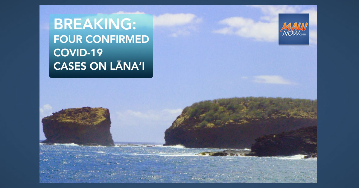 BREAKING: Four Confirmed COVID-19 Cases on Lāna'i
