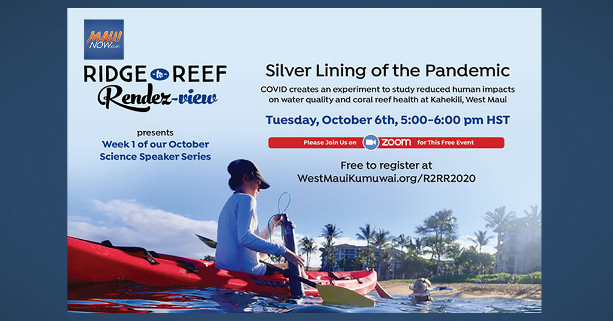 "West Maui Ridge to Reef Initiative Presents ""Silver Lining of the Pandemic"""