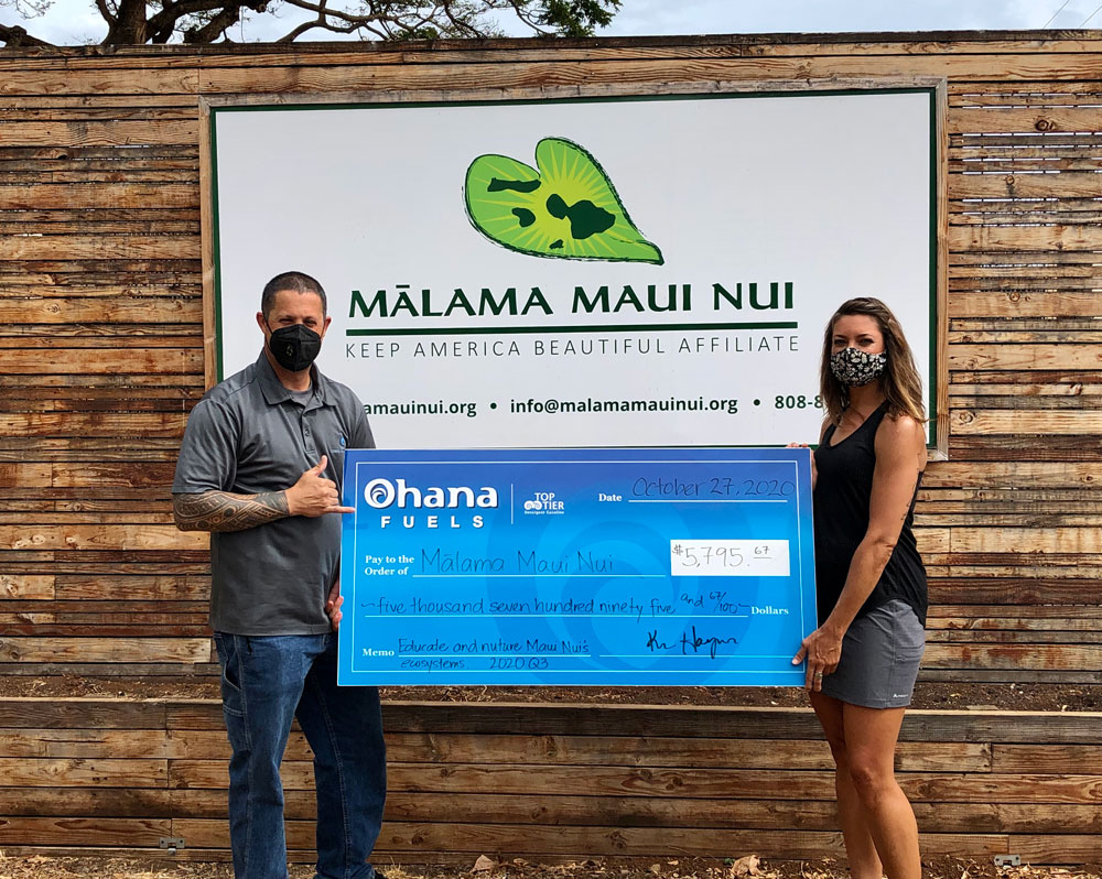 "Mālama Maui Nui Receives $5,795 from 'Ohana Fuels' ""Fuel up. Do good."" Program"