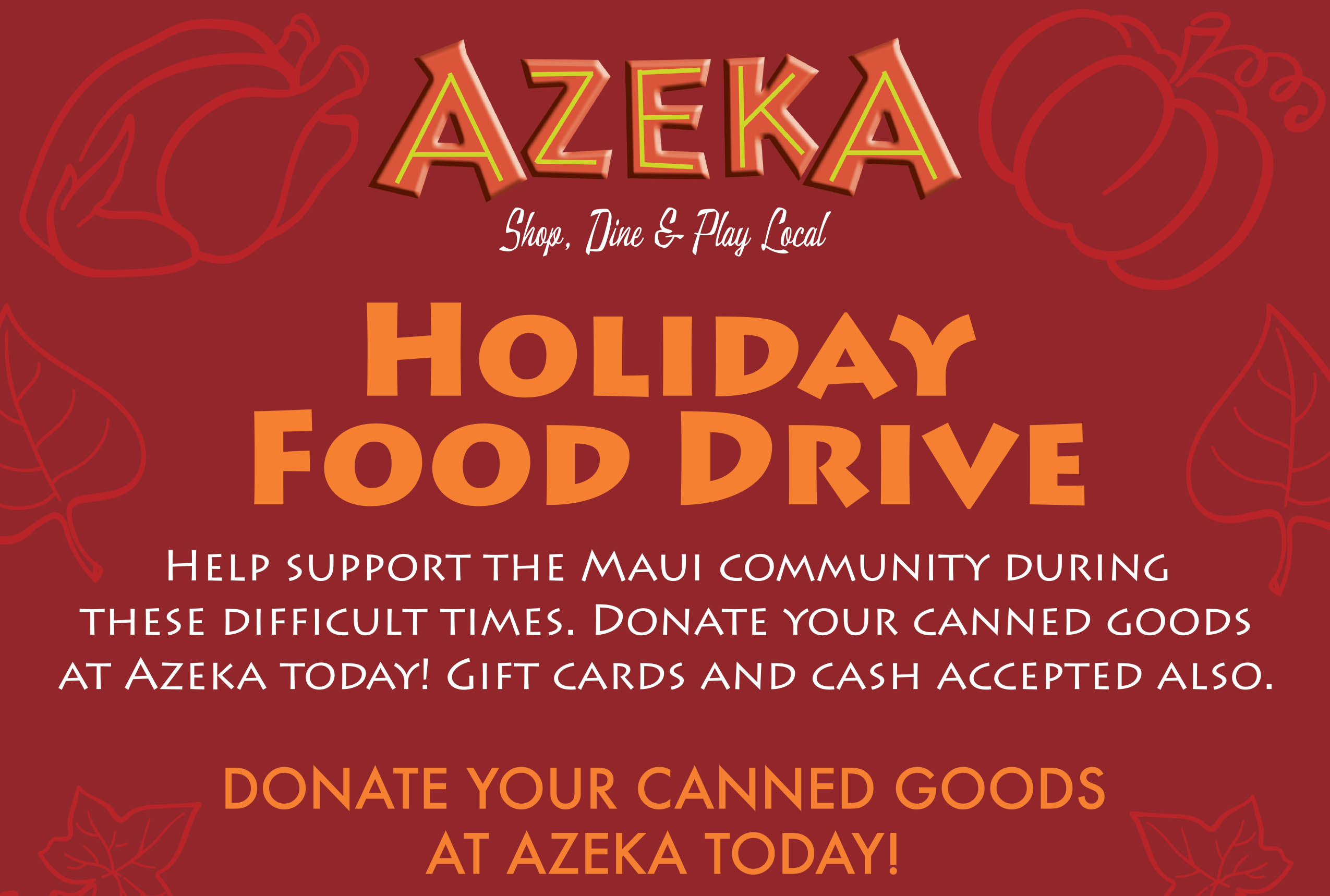 Holiday Food Drive Begins this Week at Azeka Shopping Center in Kihei