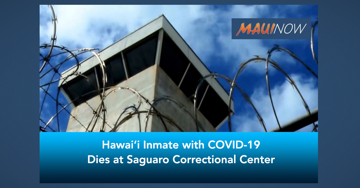 Hawai'i Inmate with COVID-19 Dies at Saguaro Correctional Center