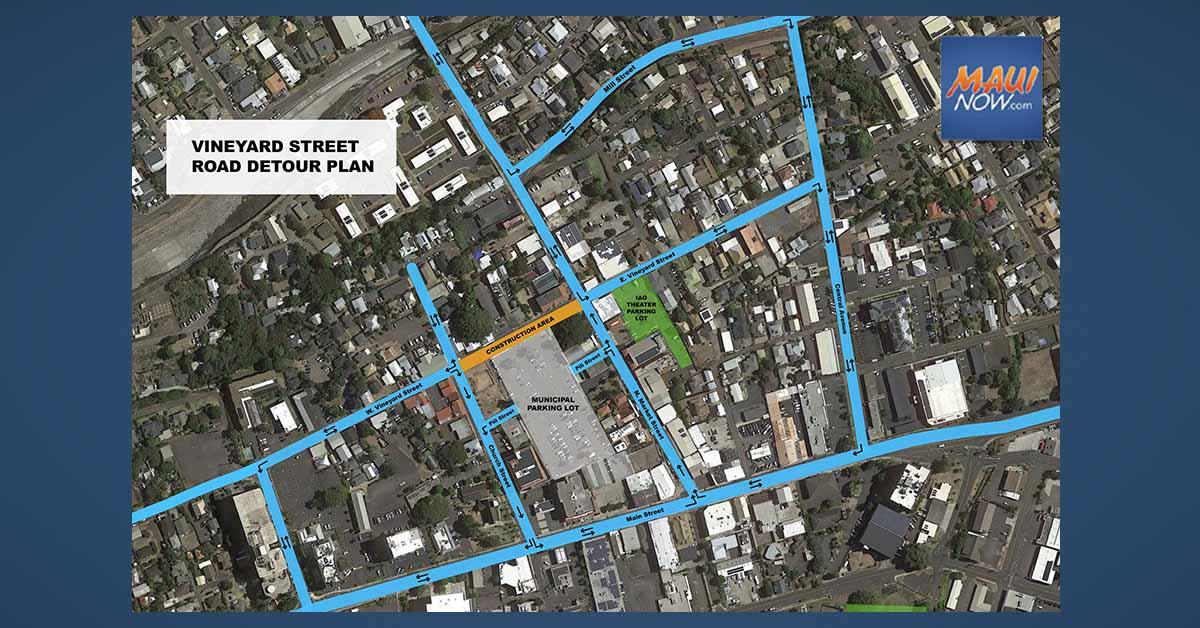 Full Detour for W. Vineyard Street between Market and Church Streets in Wailuku