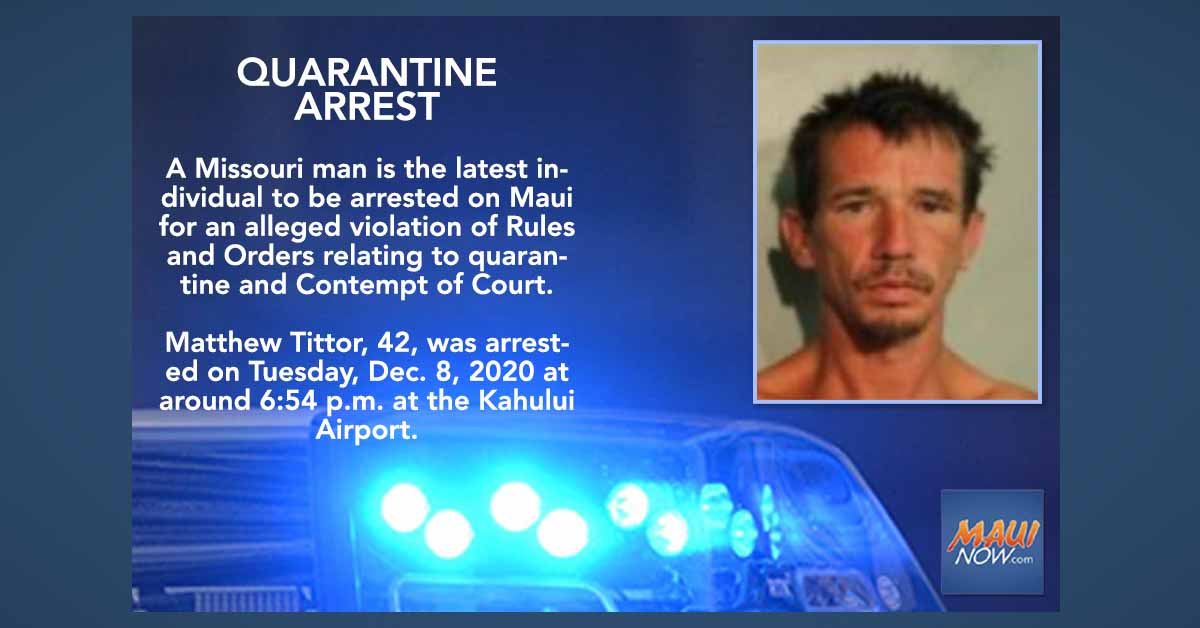 Missouri Man Arrested on Maui for Alleged Quarantine Violation