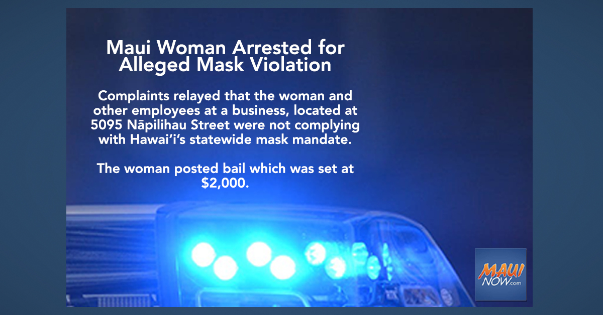 Maui Woman Arrested for Alleged Violation of Mask Mandate