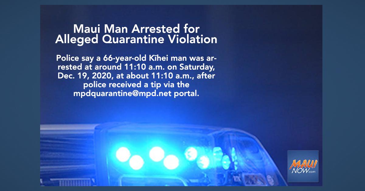 Maui Man Arrested for Alleged Quarantine Violation