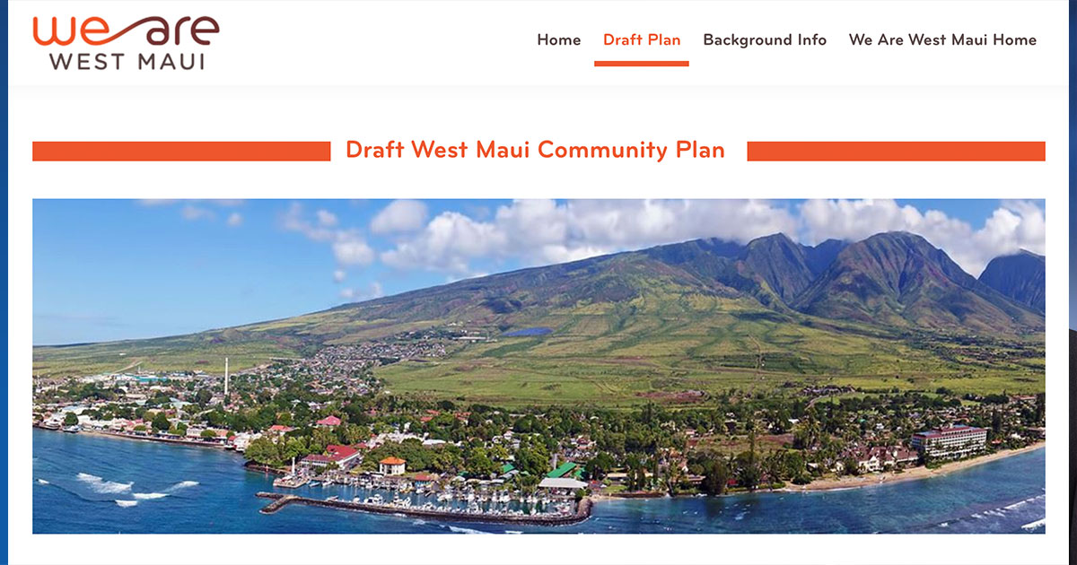 Maui Planning Commission Posts Draft of Its West Maui Community Plan Online