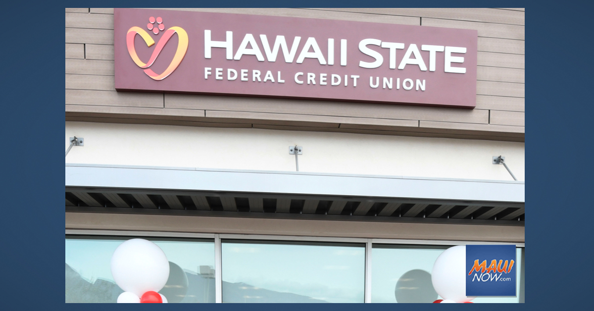 Hawaiʻi State FCU to Open New Branches in Safeway Stores on O'ahu, Maui