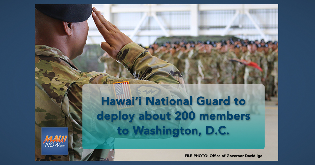 Hawai'i National Guard to deploy about 200 members to Washington, D.C.