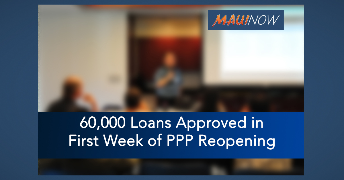 60,000 Loans Approved in First Week of PPP Reopening