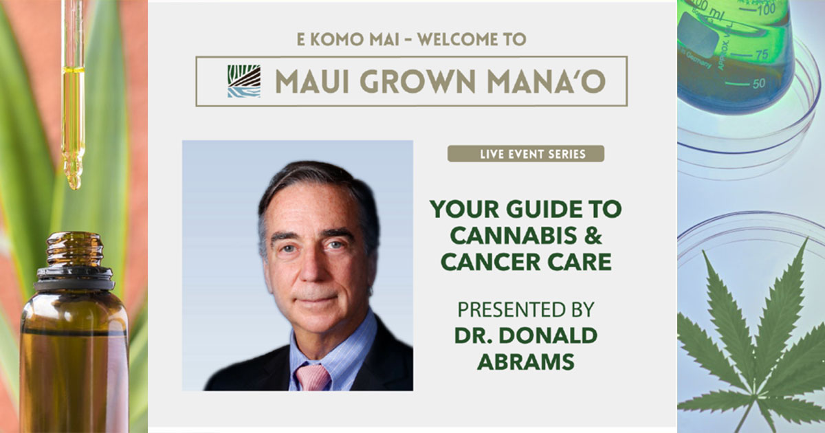 Maui Grown Therapies Presents Cannabis and Cancer Care Webinar, March 11