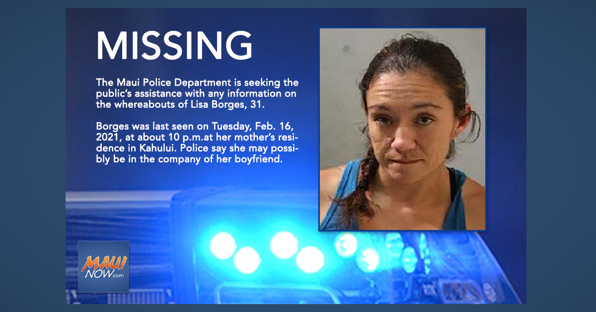 Update/Missing Person: Last Seen Feb. 16 in Kahului