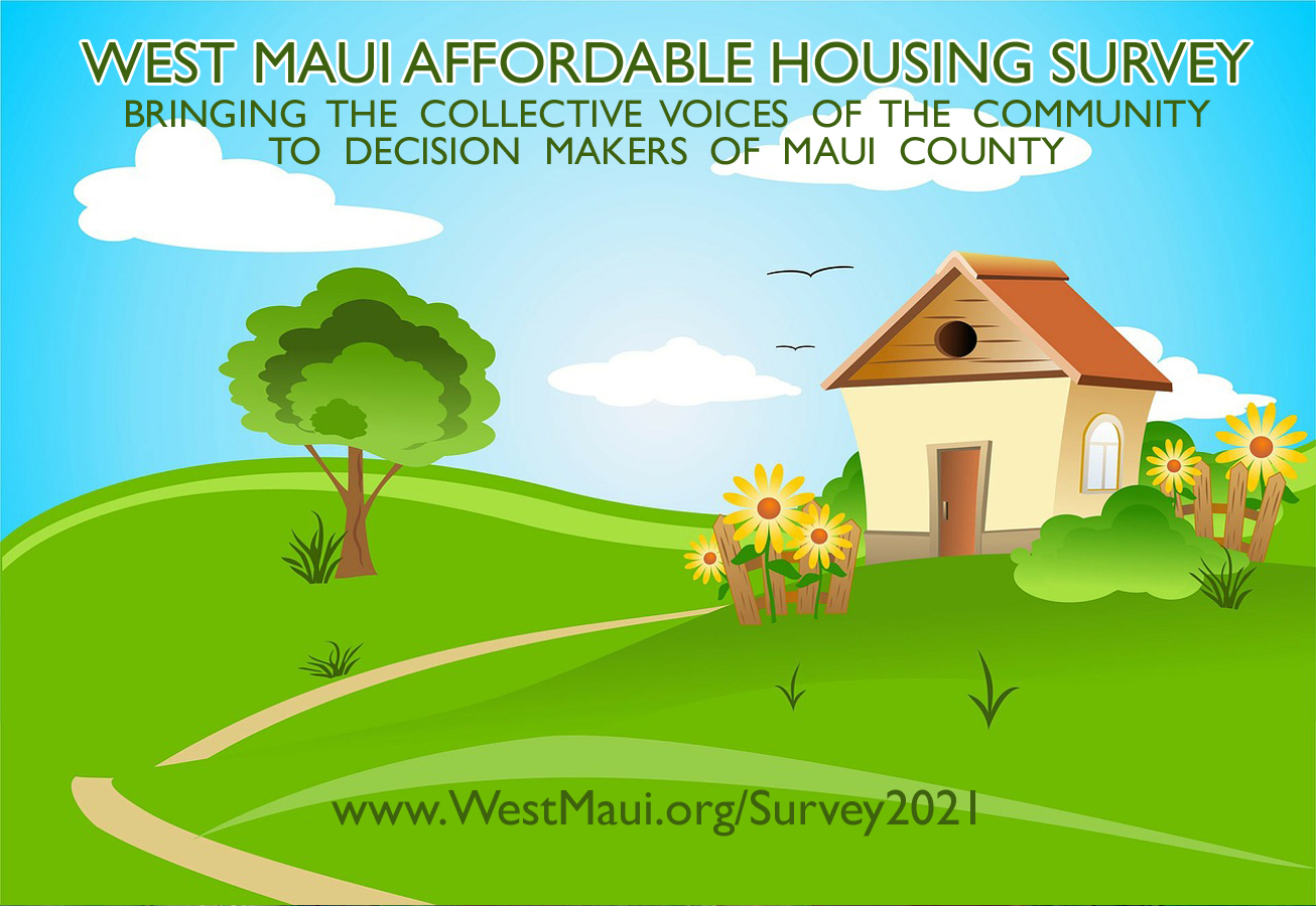 Affordable Housing Survey Seeks Input From West Maui Community