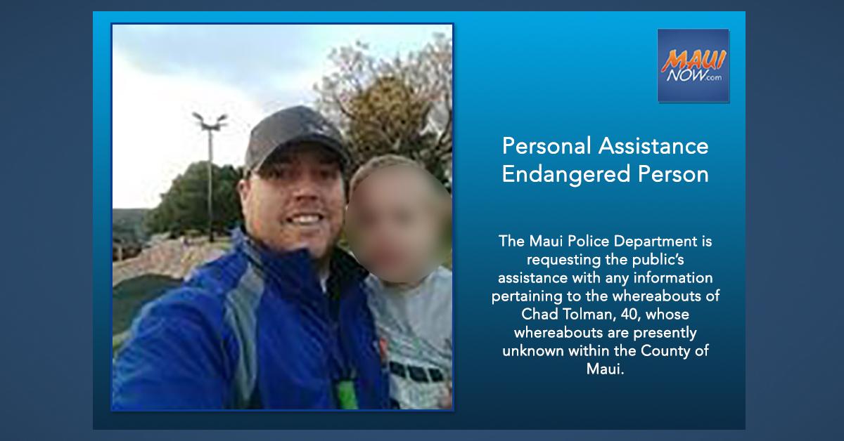 Maui Police Seek Help in Locating Endangered Person