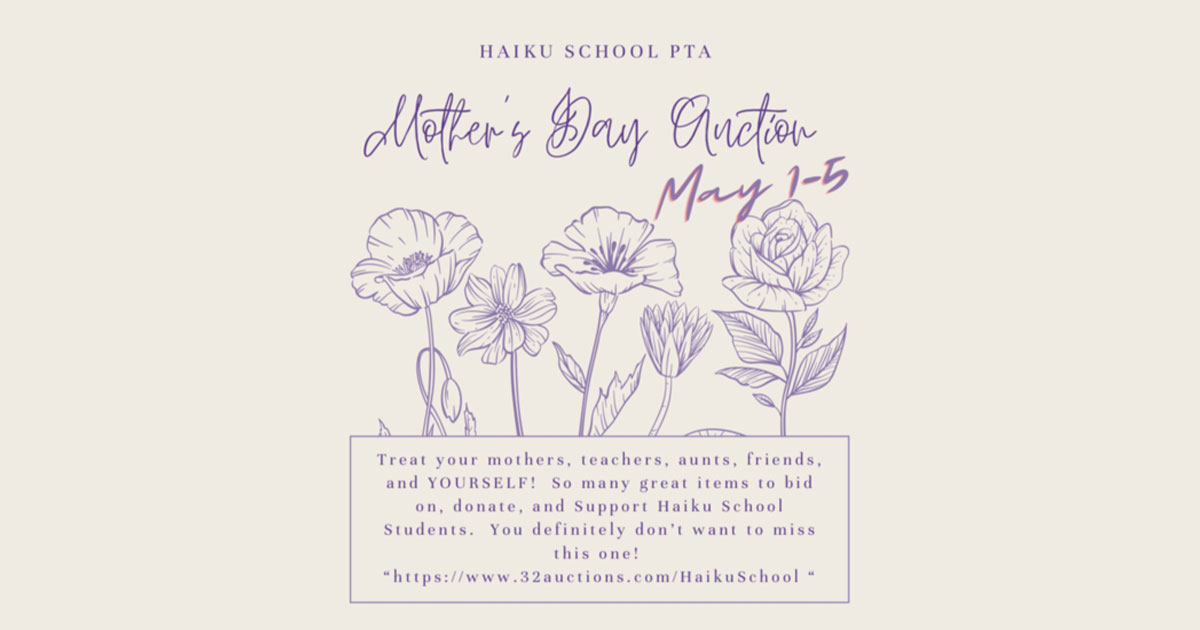 Haʻikū Elementary School PTA Hosts Virtual Mother's Day Auction, May 1-5