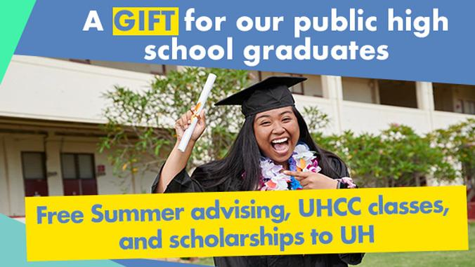 UH Offering Free Classes, Summer Advising & Scholarships to Hawaiʻi's Class of 2021