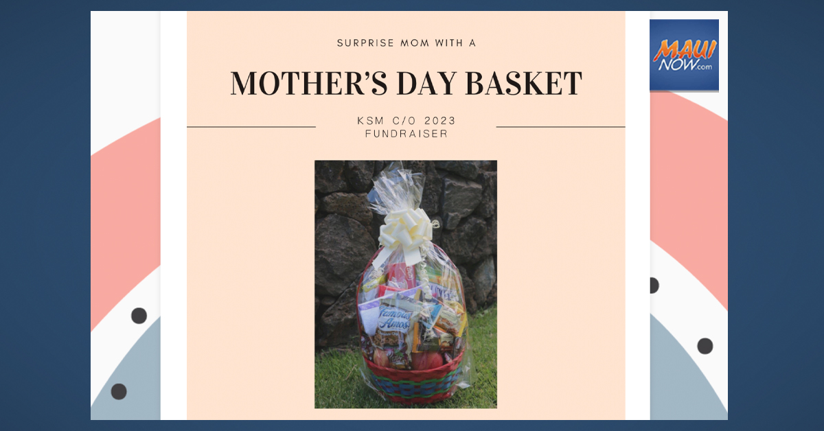 Mother's Day Gift Baskets to Help Fund Project Graduation for KSM 2023
