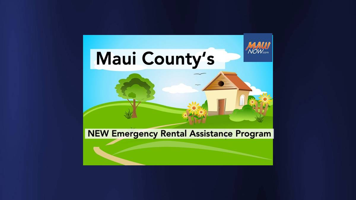 Maui County Now Accepting Applications for Emergency Rental & Utility Assistance