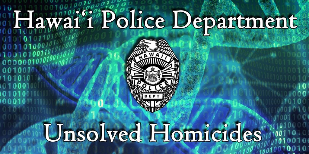 Hawaiʻi Police Department Launches Unsolved Homicides Website