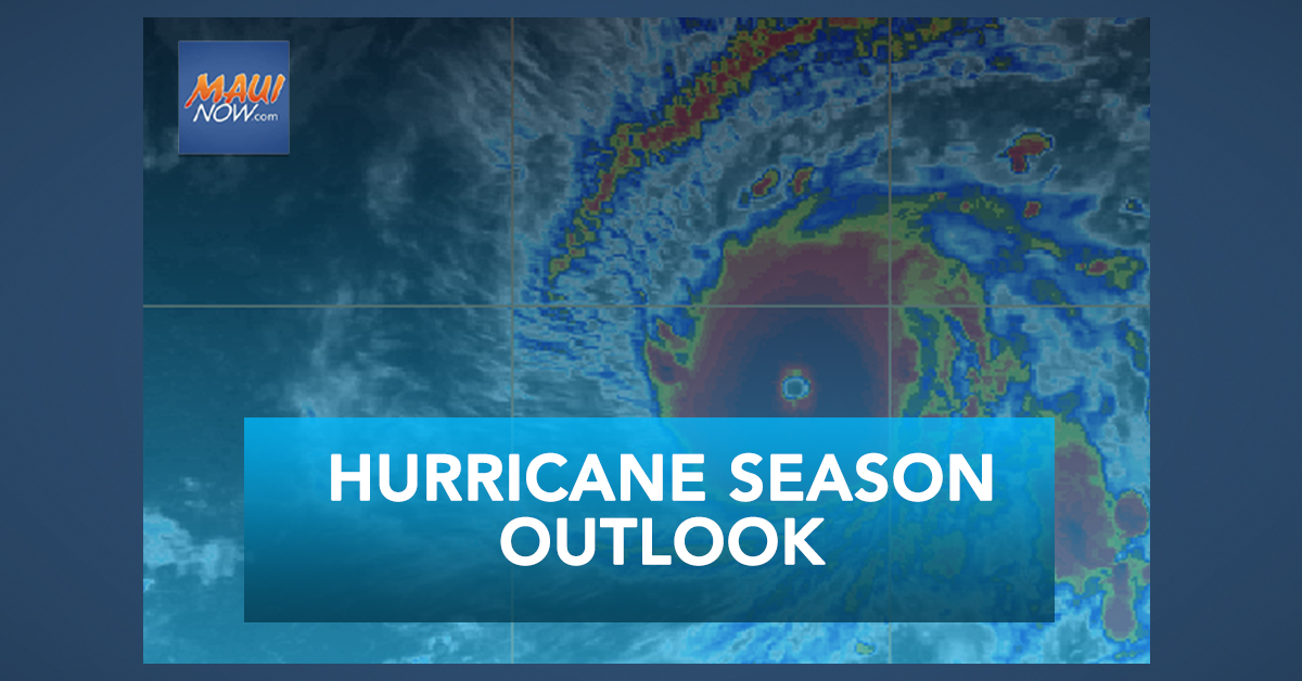 2-5 Tropical Cyclones Predicted in 2021 Central Pacific Hurricane Season Outlook