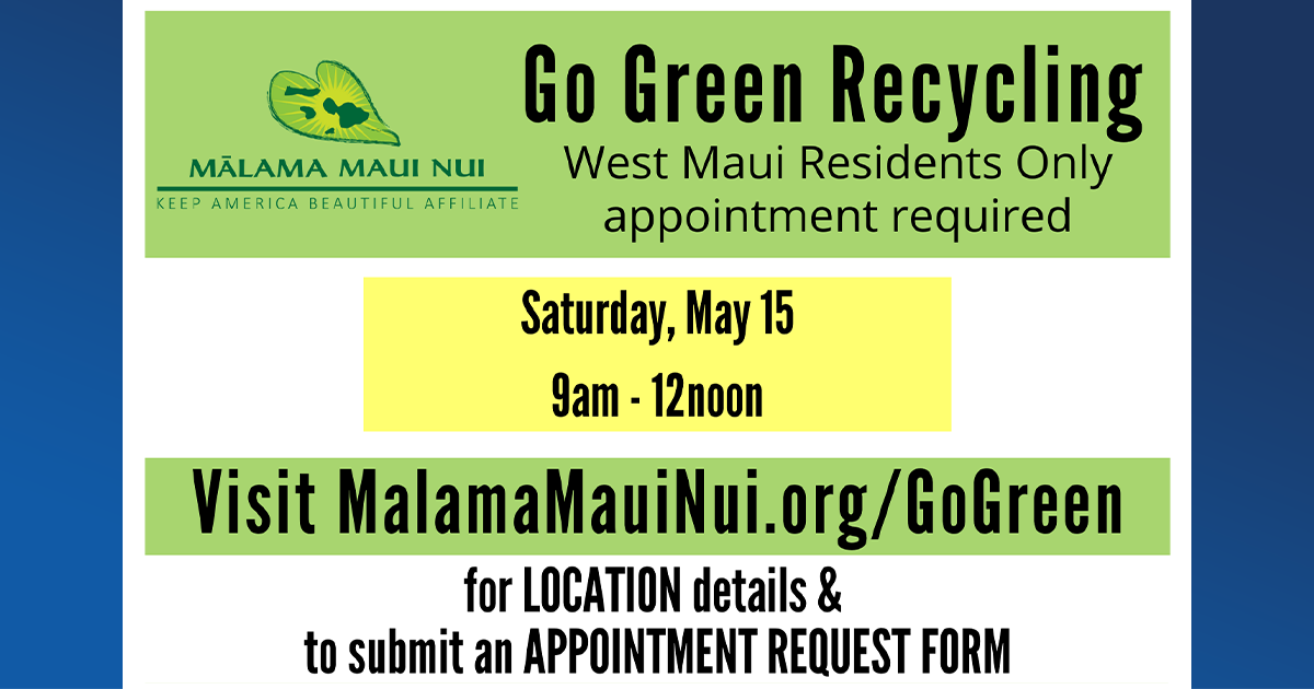"""Go Green Recycling"" Event for West Maui on May 15, Appointments Required"