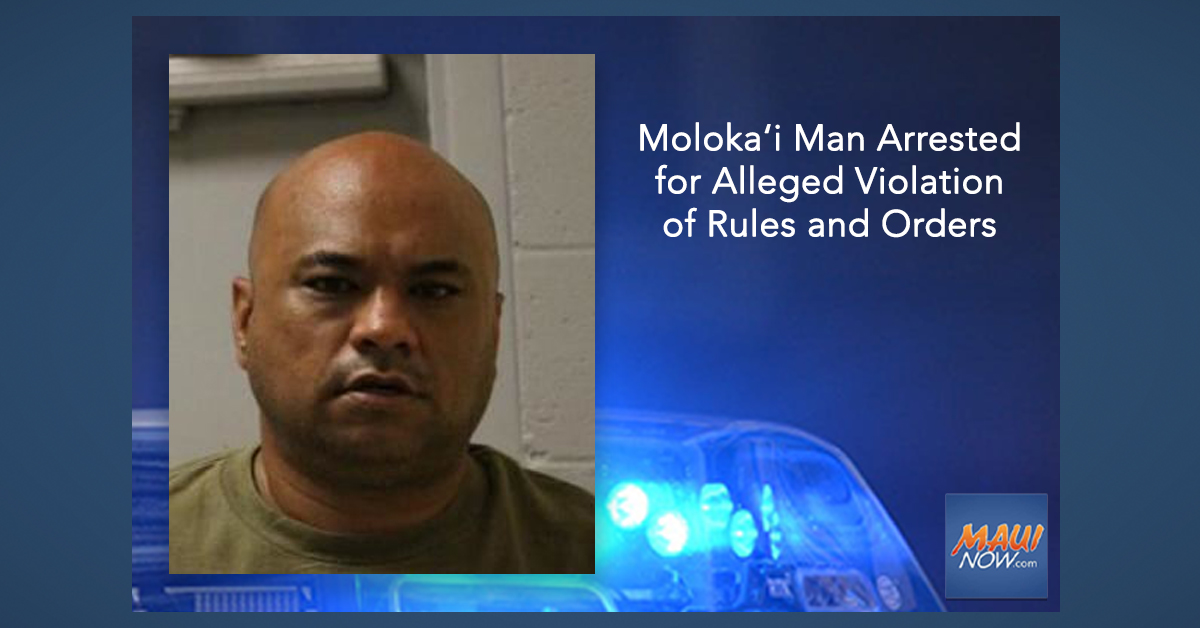Moloka'i Man Arrested for Alleged Violation of Rules and Orders Related to Quarantine