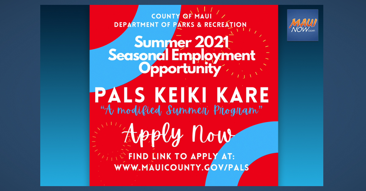 Employment Application Deadline Extended for Maui-PALS Keiki Kare Summer Program
