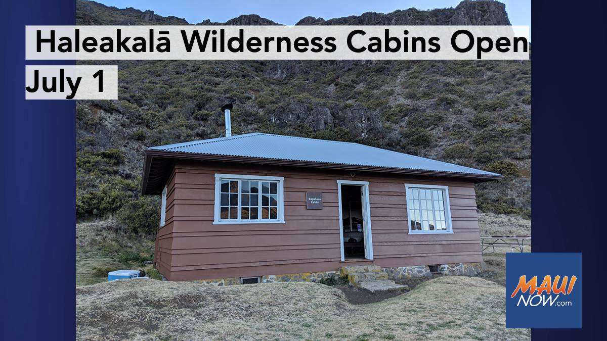 Haleakalā Crater Wilderness Cabins and Reservations System Open July 1