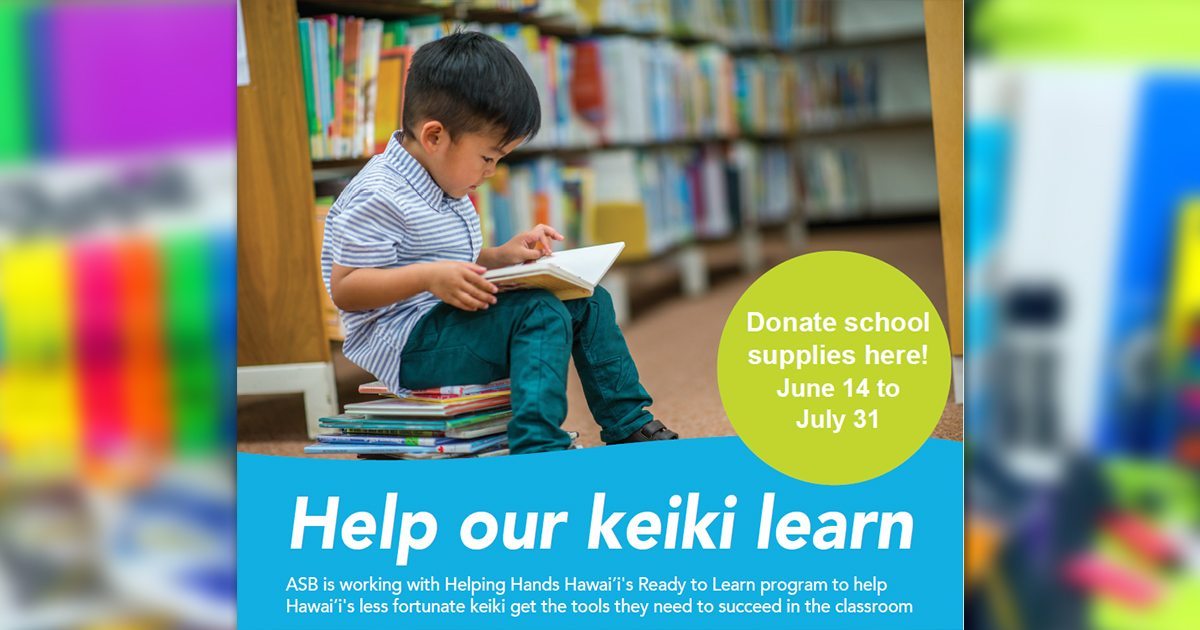 Helping Hands Hawaiʻi School Supply Drive with American Savings Bank, Through July 31