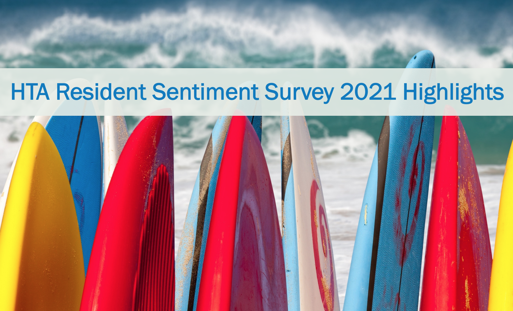 Hawaiʻi Tourism Authority Unveiled Spring 2021 Resident Sentiment Survey Results