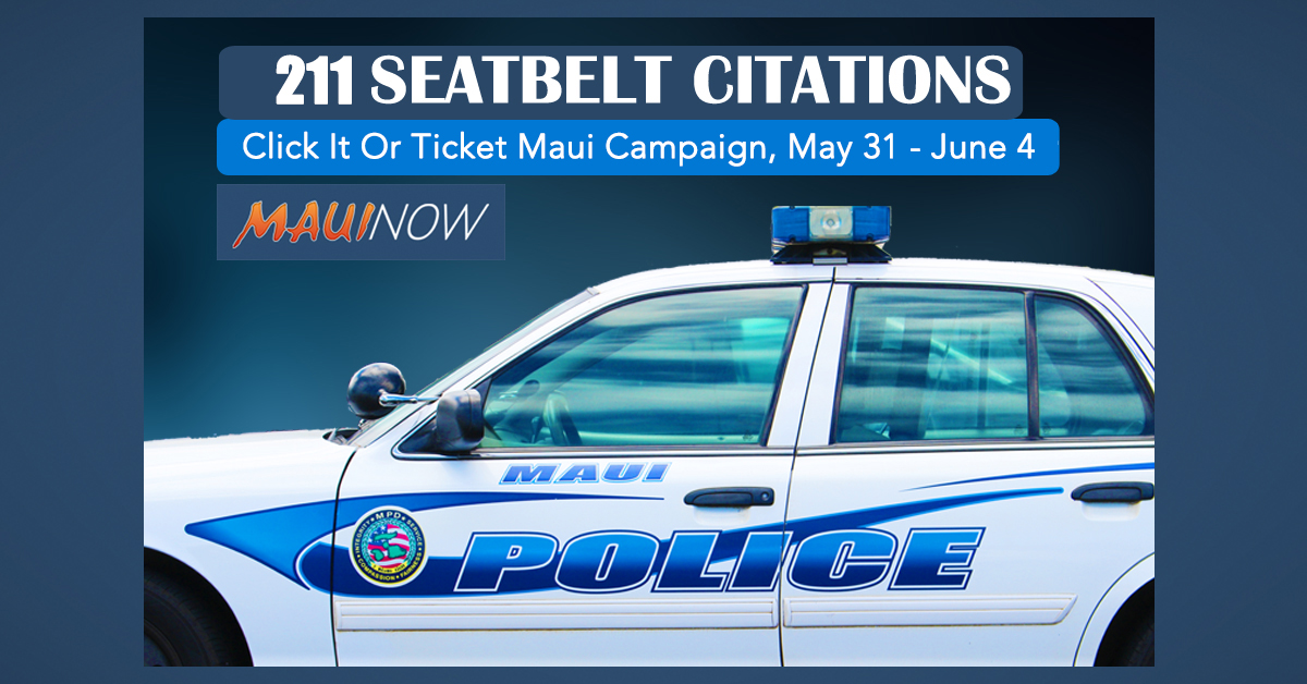 211 Seatbelt Citations Issued During Click It Or Ticket Campaign on Maui