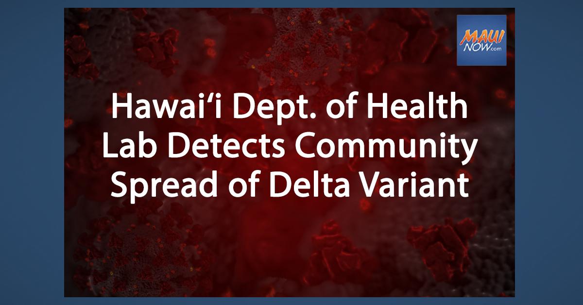 Hawai'i DOH Lab Detects Community Spread of Delta Variant