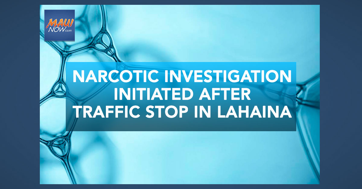 Police Initiate Narcotic Investigation After Traffic Stop in Lahaina