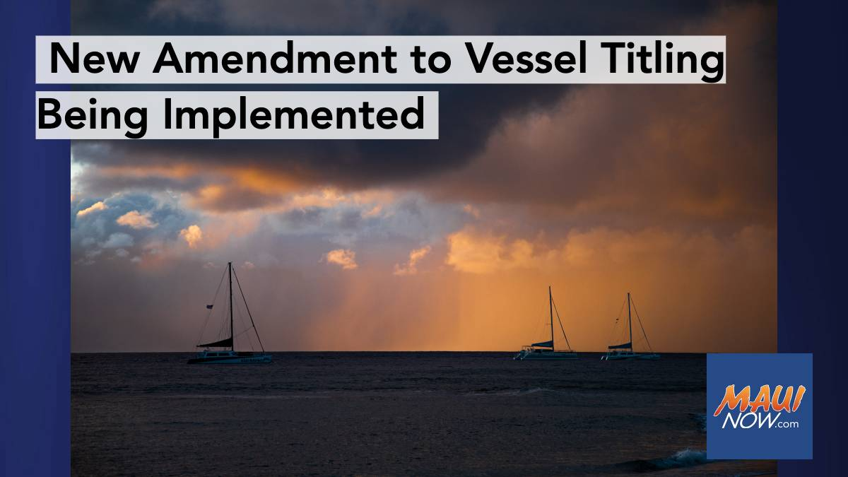 New Vessel Titling Changes Being Implemented