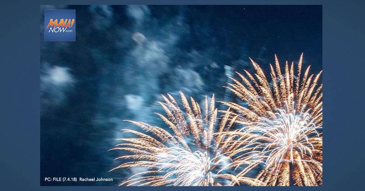 Maui Police Issue Fireworks Reminders as Fourth of July Weekend Gets Underway