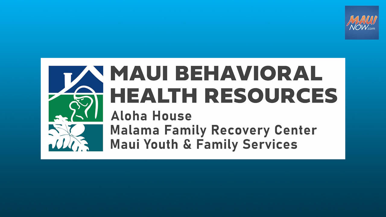 Maui Behavioral Health Resources' New Staff Hires, Organizational Changes
