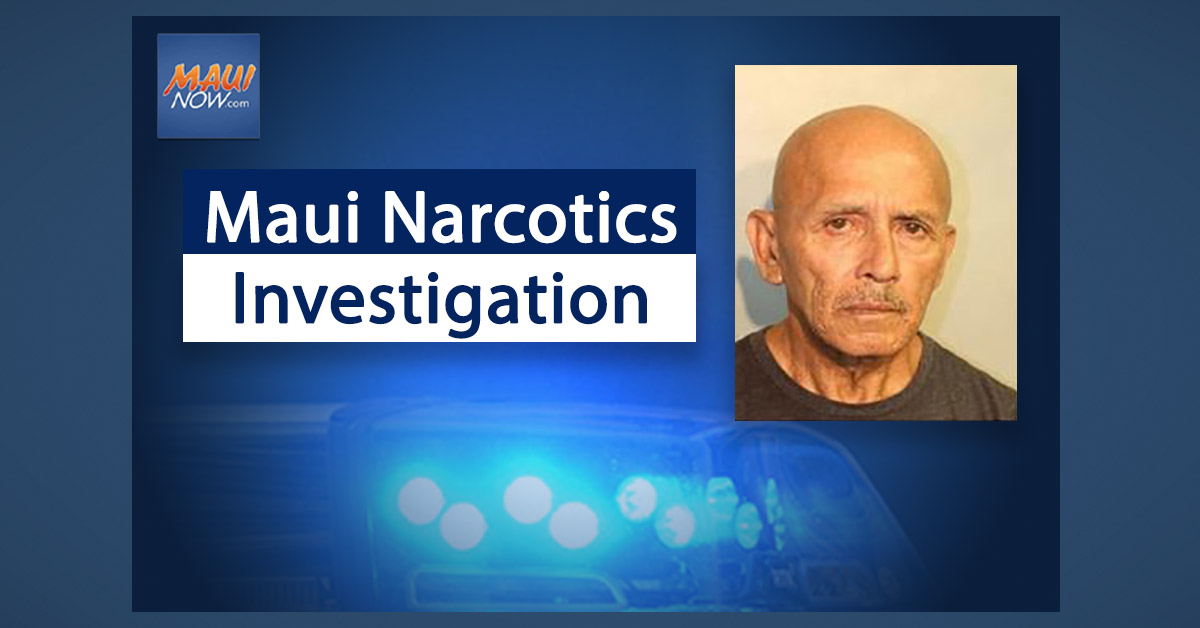 Wailuku Man Held on $100 K Bail, Arrested Following Narcotic Investigation in Lahaina