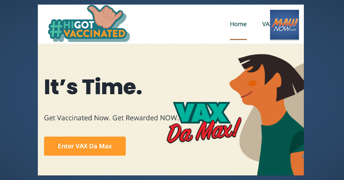 """HIGotVaccinated Begins """"Vax Da Max,"""" a New Round of Prizes for Newly Vaccinated"""