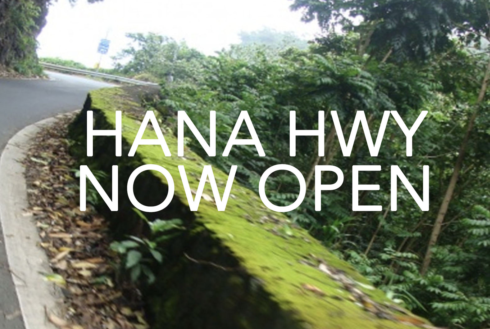 UPDATE: Hāna Highway Now OPEN in Nāhiku Following Traffic Accident