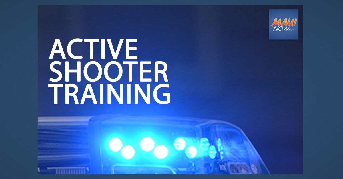 Maui Police to Participate in Active Shooter Exercise, Oct. 8 in Wailuku