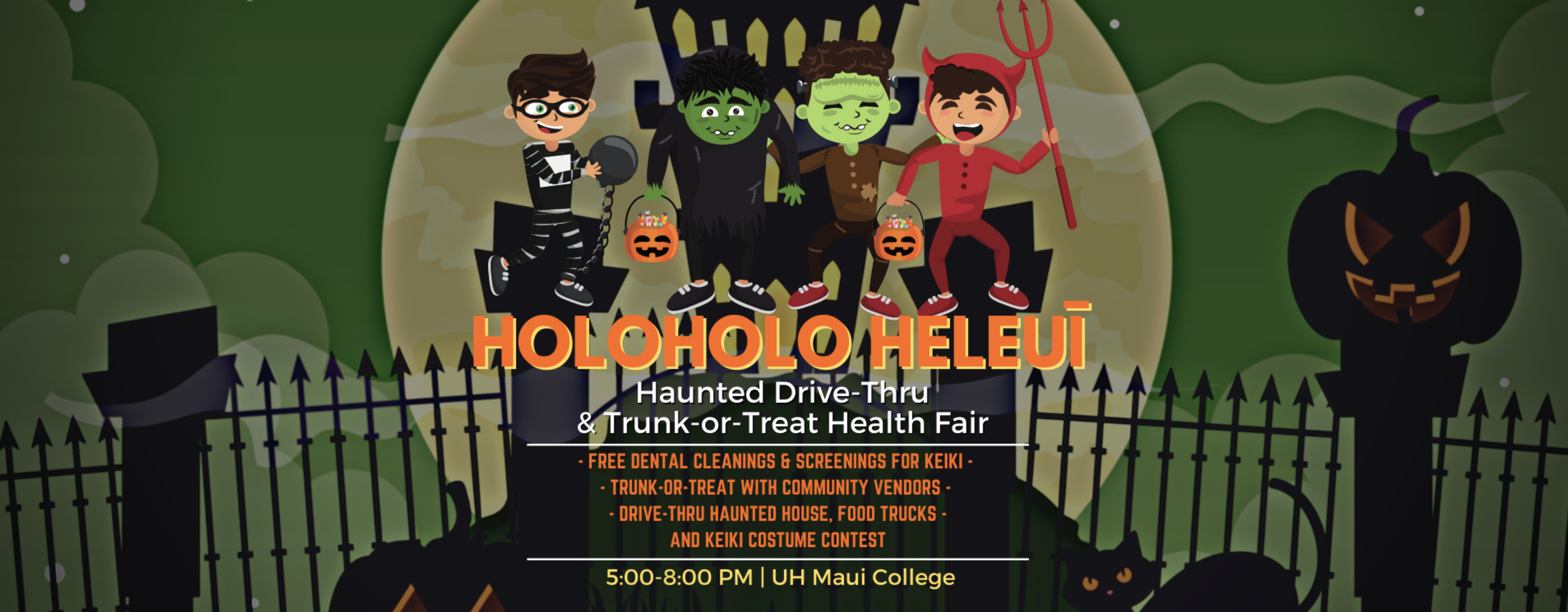 Hui No Ke Ola Pono to Host Haunted Drive-Through and Health Fair at UHMC
